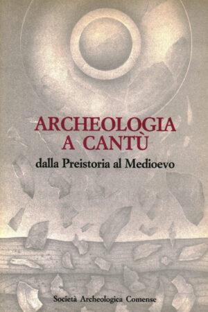 Archeologia a Cantù - Copertina