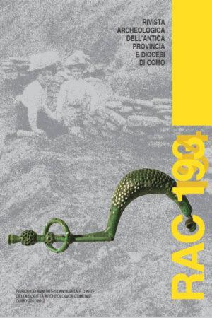 RAComo 193-194 Rivista Archeologica dell'Antica Provincia e Diocesi di Como