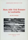 Mura delle città romane in Lombardia *Esaurito*